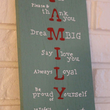 Family Be Greatful Say I Love You Say Please And Thank You Be Proud Is Life's Greates Blessings Home Decor Handmade Hand Painted Wood Sign