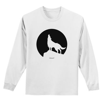 Wolf Howling at the Moon - Design #1 Adult Long Sleeve Shirt by TooLoud