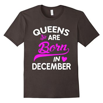 Queens Are Born In December Woman's T-shirt