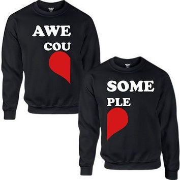 awsome couple crewneck sweatshirt love for him for her