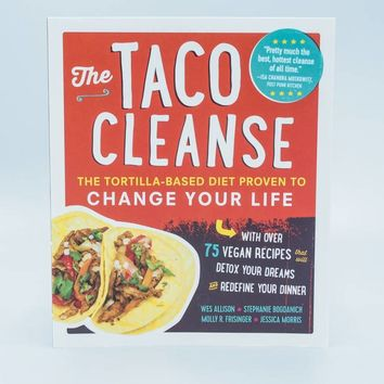 The Taco Cleanse - The Herbivore Clothing Co.