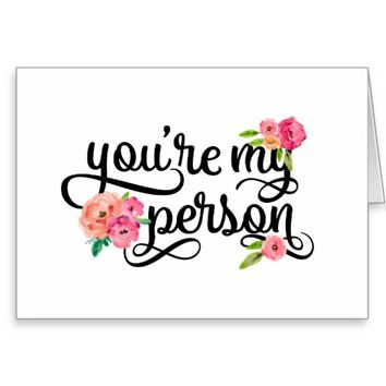 You're My Person Floral Watercolor Typography Greeting Card