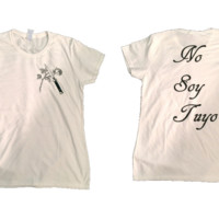 No Soy Tuyo shirt from Upcycled Patches