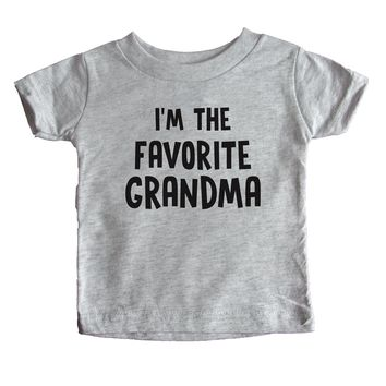 I'm The Favorite Grandma Baby Tee