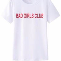Bad Girls Club Tee Shirt