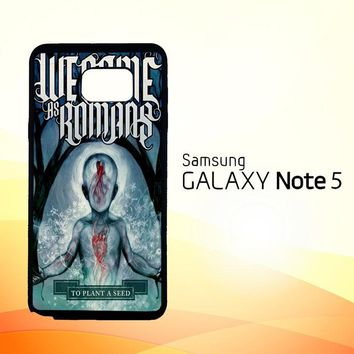 We Came As Romans cover Z1387  Samsung Galaxy Note 5 Case