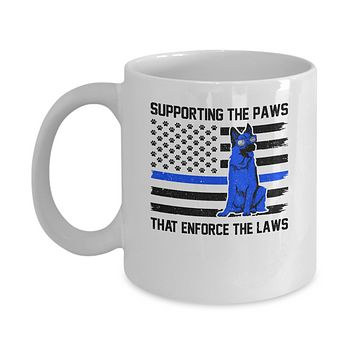 Supporting The Paws That Enforce The Laws Police Paw Dog Mug