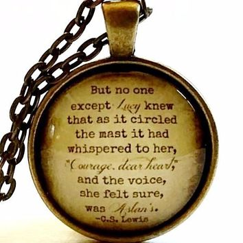 Narnia Quote Necklace | Courage Dear Heart | Aslan Quote | Glass Pendant | CS Lewis Quote