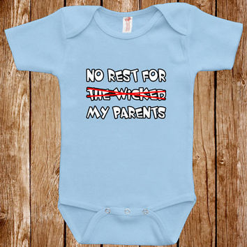 Funny Baby Infant Bodysuit Clothes One Piece Romper Joke Boy Girl No Rest For My Parents Fun Geek Adorable Cute Shower Gift