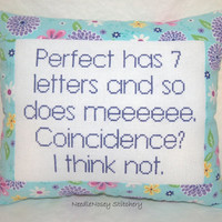 Funny Cross Stitch Pillow, Blue And Purple Pillow, Perfect Quote