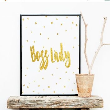 Gold Foil Printable, Boss Lady, Like A Boss, GirlBoss, Printable Word Art, Inspirational Art,Printable Quotes,Office Decor, Instant Download