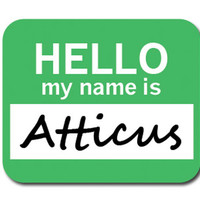 Atticus Hello My Name Is Mouse Pad