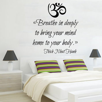Om Sign Wall Decal Quote Breathe In Deeply To Bring Your Mind Home To Your Body Vinyl Sticker Bedroom Decor Living Room Design Interior KI77