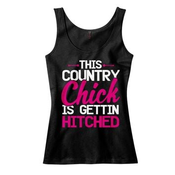 This Country Chick Is Gettin Hitched Tank Top