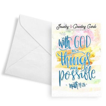 """With God, All Things Are Possible"" - Matthew 19:26 Jewelry Greeting Card"