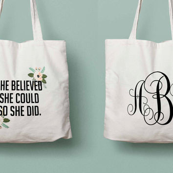 She believed she could so she did monogram personalized graduation gift canvas tote
