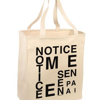 Notice Me Senpai Artistic Text Large Grocery Tote Bag