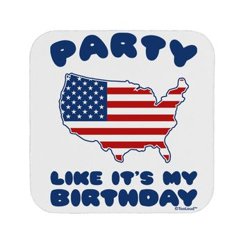 Party Like It's My Birthday - 4th of July Coaster