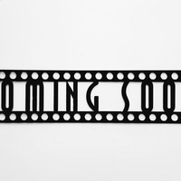 Home Theater Decor Coming Soon Sign Metal Wall Art