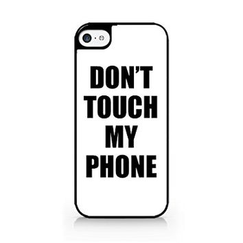 Don't Touch My Phone - iPhone 5C Black Case (C) Andre Gift Shop