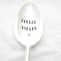Cereal Killer spoon. Hand stamped spoon for halloween decor. Choose Your Size with this listing.