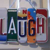 LAUGH SIGN Recycled - Repurposed - Upcycled LAUGH License Plate Wall Hanging