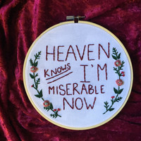 The Smiths Embroidery. Heaven knows I'm miserable now. Hoop art. Embroidered lyrics. Morrissey art