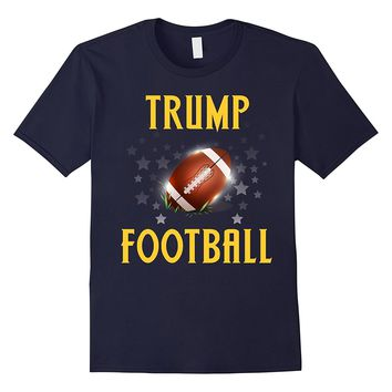 Stand For Football No To Trump Patriotic US Novelty T-Shirt
