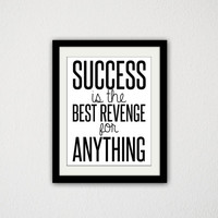 "Success is the best revenge for anything. Motivational Typography Quote Poster. Black and White. Inspirational Quote. 8.5x11"" Print"