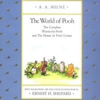 The World of Pooh: The Complete Winnie-The-Pooh and the House at Pooh Corner (Winnie-the-pooh)