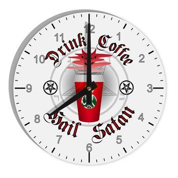 "Red Cup Drink Coffee Hail Satan 8"" Round Wall Clock with Numbers by TooLoud"