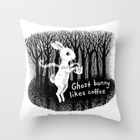 Ghost bunny likes coffee Throw Pillow by Laurie A. Conley