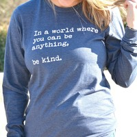 Be Kind Long Sleeve Tee - Navy