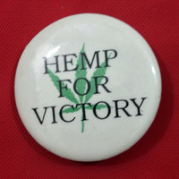 Vintage Hemp For Victory NORML Pin Badge Pinback Button