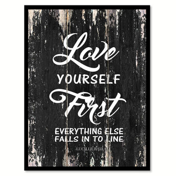 Love yourself first everything else falls in to line Romantic Quote Saying Canvas Print with Picture Frame Home Decor Wall Art