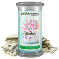 Happy Birthday To You | Cash Greeting Candle