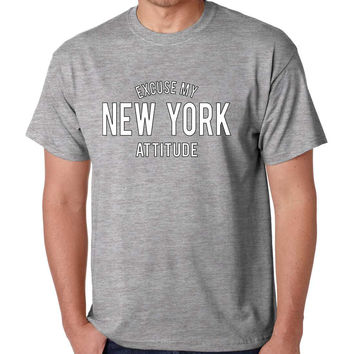Men's T Shirt Excuse My New York Attitude Humor Funny T Shirt