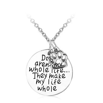 Dogs aren't my whole life.. They make my life whole Pendant Necklace