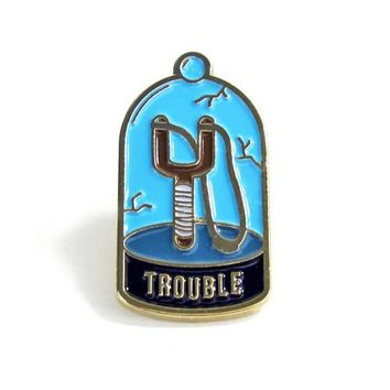 Trouble Pin