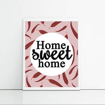 Home Sweet Home - Housewarming Gift - Red, Maroon And Plum Art Print - New Home Typography Print - Cute And Girly