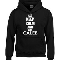 Keep Calm And Love CALEB-Hoodie
