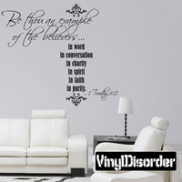Be thou an example of the believers in word in conversation in charity in spirit in faith in purity Scriptural Christian Vinyl Wall Decal Mural Quotes Words C064BethouII