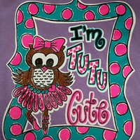 Southern Chics Funny I'm Tutu Cute Owl Ballet Bow Toddler Youth Bright T Shirt