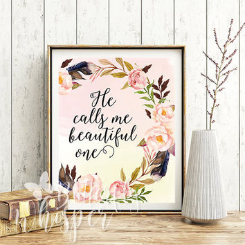 He calls me beautiful one, Floral nursery christian print, Printable nursery scripture print, Pink and yellow nursery wall decor art,
