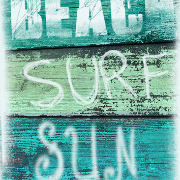 Vintage Beach Sign Art Print  - Beach Surf Sun Aqua Green Blue Beach House Decor Wall Art Girl Room Photograph