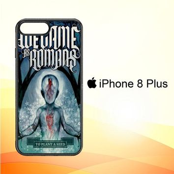 We Came As Romans cover Z1387 iPhone 8 Plus Case