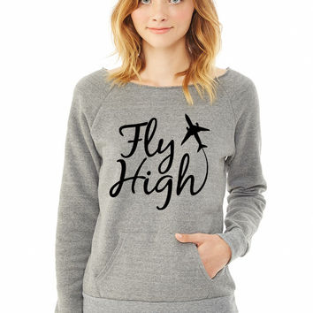 Fly High ladies sweatshirt
