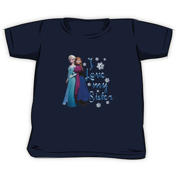Disney Frozen Elsa and Anna I love my sister
