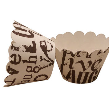 Cupcake Wrapper Live, Love, Laugh, Wedding, Bridal Shower, Tea Party, Birthday Celebration, Chocolate and Ivory