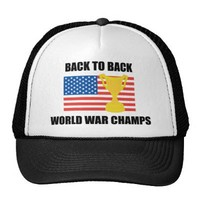 Back to Back World War Champs with cup hat from Zazzle.com